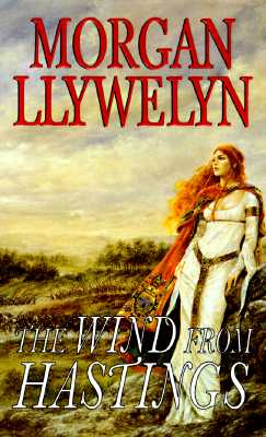 Image for The Wind From Hastings (Celtic World of Morgan Llywelyn)