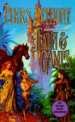 "Image for ""Faun & Games (Xanth, No. 21)"""