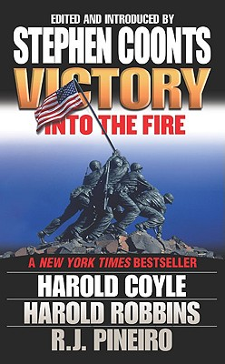 Victory: Into the Fire, Coyle, Harold; Robbins, Harold; Pineiro, R. J.