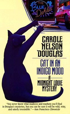 Image for Cat in an Indigo Mood : A Midnight Louie Mystery