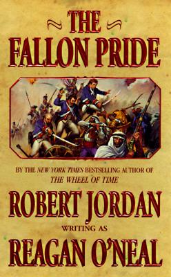 The Fallon Pride (Fallon series), ROBERT JORDAN, REAGAN O'NEAL