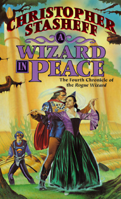 Image for A Wizard In Peace: The Fourth Chronicle of the Rogue Wizard (Chronicles of the Rogue Wizard)