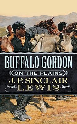 Image for Buffalo Gordon on The Plains