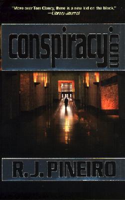 Conspiracy.Com, R. J. PINEIRO