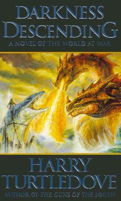 Darkness Descending (World at War, Book 2), Turtledove, Harry
