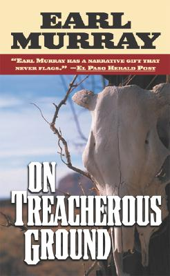 Image for On Treacherous Ground: Secret Stories of the West