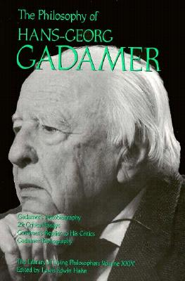 Image for The Philosophy of Hans-Georg Gadamer (Library of Living Philosophers)