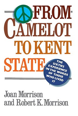 Image for FROM CAMELOT TO KENT STATE