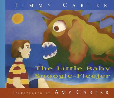 The Little Baby Snoogle-Fleejer, Carter Jimmy; Carter, Amy (illustrator
