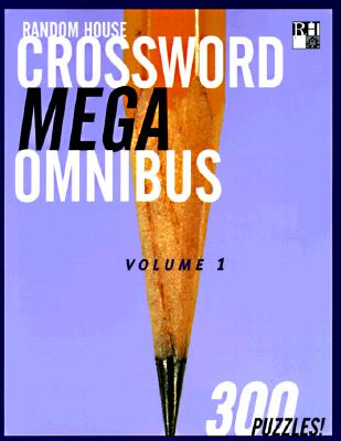 Random House Crossword Mega Omnibus, Volume 1 (RH Crosswords), United Feature Syndication