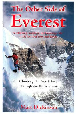 Image for The Other Side of Everest: Climbing the North Face Through the Killer Storm