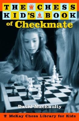 Image for CHESS KID'S BOOK OF CHECKMATE