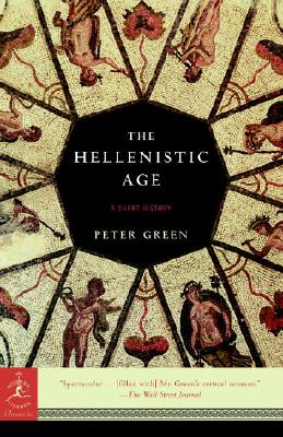 Image for The Hellenistic Age: A Short History (Modern Library Chronicles)