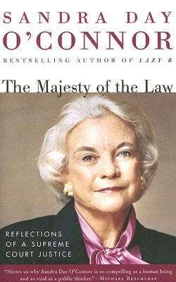 Image for The Majesty of the Law: Reflections of a Supreme Court Justice