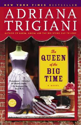 Image for The Queen of the Big Time: A Novel