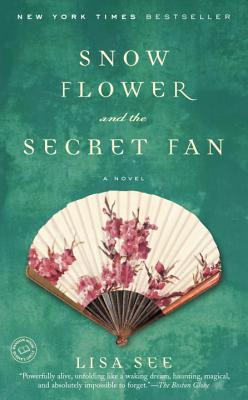 Image for SNOW FLOWER AND THE SECRET FAN