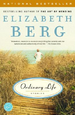 Ordinary Life: Stories, Berg, Elizabeth