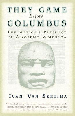 Image for They Came Before Columbus: The African Presence in Ancient America
