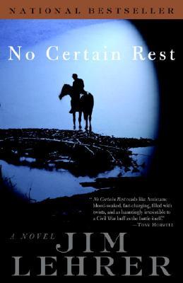 No Certain Rest : A Novel, JIM LEHRER