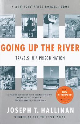 Image for Going Up the River: Travels in a Prison Nation