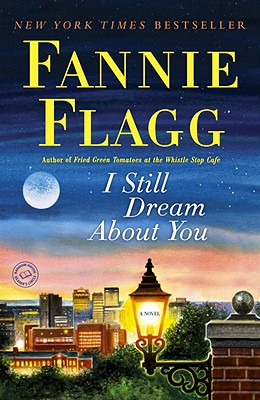 Image for I Still Dream About You: A Novel