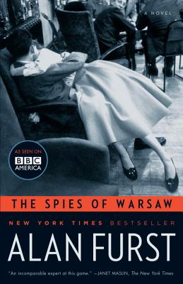 The Spies of Warsaw: A Novel, Alan Furst