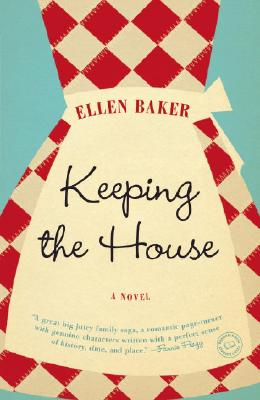Image for Keeping the House: A Novel