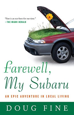 "Image for ""Farewell, My Subaru: An Epic Adventure in Local Living"""