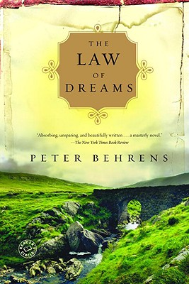 The Law of Dreams: A Novel, PETER BEHRENS
