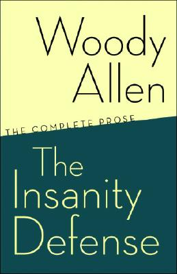 Image for Insanity Defense: The Complete Prose