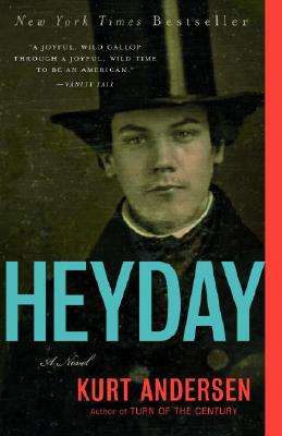 Heyday: A Novel, Andersen, Kurt