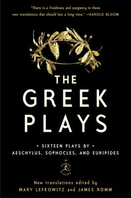Image for The Greek Plays: Sixteen Plays by Aeschylus, Sophocles, and Euripides (Modern Library Classics)