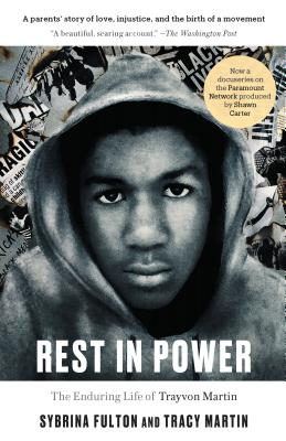 Image for Rest in Power: The Enduring Life of Trayvon Martin