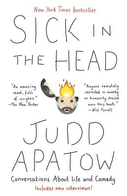 Image for Sick in the Head: Conversations About Life (and Comedy)