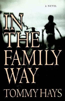 In the Family Way: A Novel, Tommy Hays