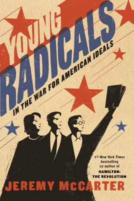 Image for Bright as Fire: Young Radicals and the Life and Death of American Ideals, 1912-1920