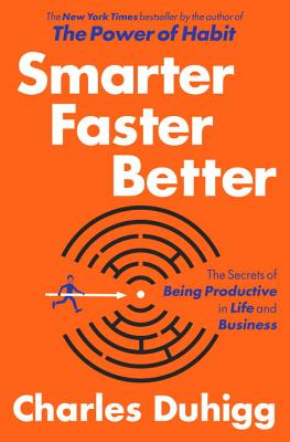 Image for Smarter Faster Better: The Secrets of Being Productive in Life and Business **SIGNED 1st Edition /1st Printing**