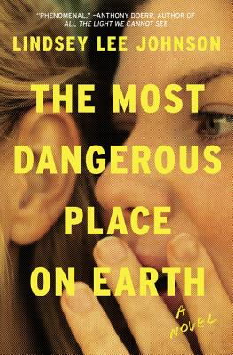 Image for The Most Dangerous Place on Earth: A Novel