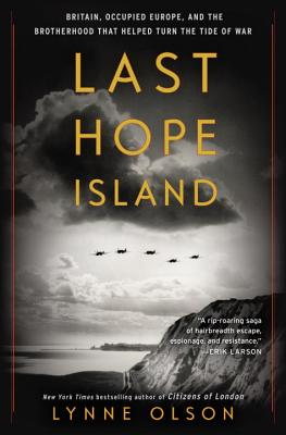 Image for Last Hope Island: Britain, Occupied Europe, and the Brotherhood That Helped Turn the Tide of War
