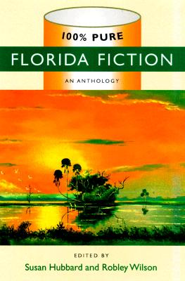 Image for 100% Pure Florida Fiction