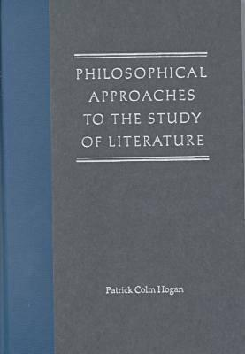Image for Philosophical Approaches to the Study of Literature