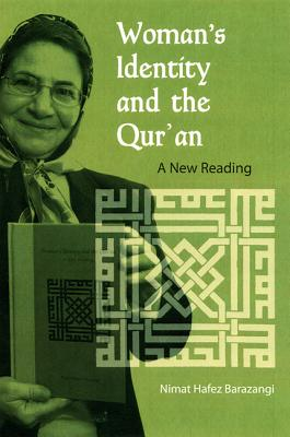 Woman's Identity and the Qur'an: A New Reading, Barazangi, Nimat Hafez