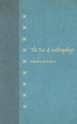 Image for The Tao of Anthropology