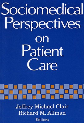 Image for Sociomedical Perspectives on Patient Care