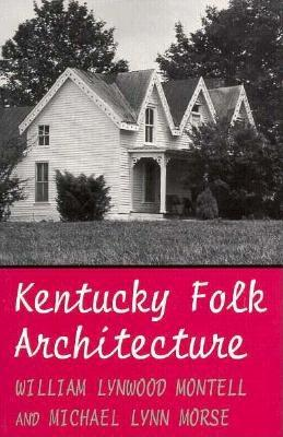 Image for Kentucky Folk Architecture