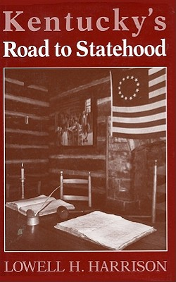 Image for KENTUCKY'S ROAD TO STATEHOOD