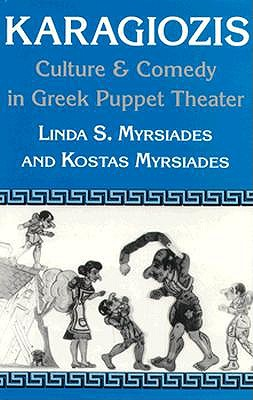 Image for Karagiozis: Culture and Comedy in Greek Puppet Theater
