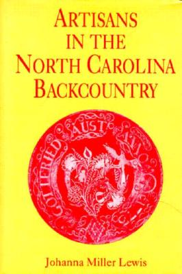 Image for ARTISANS IN THE NORTH CAROLINA BACKCOUNTRY