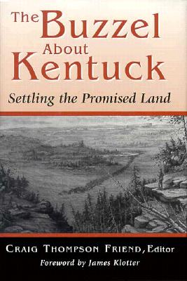 Image for The Buzzel About Kentuck: Settling the Promised Land