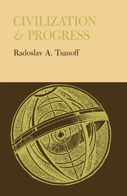 Civilization and Progress, Tsanoff, Radoslav A.